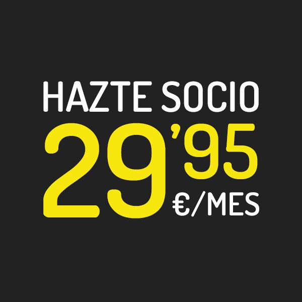 Hazte socio por 29,95€ mes